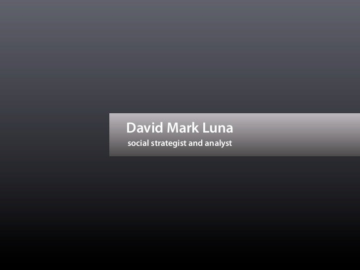 David Mark Lunasocial strategist and analyst