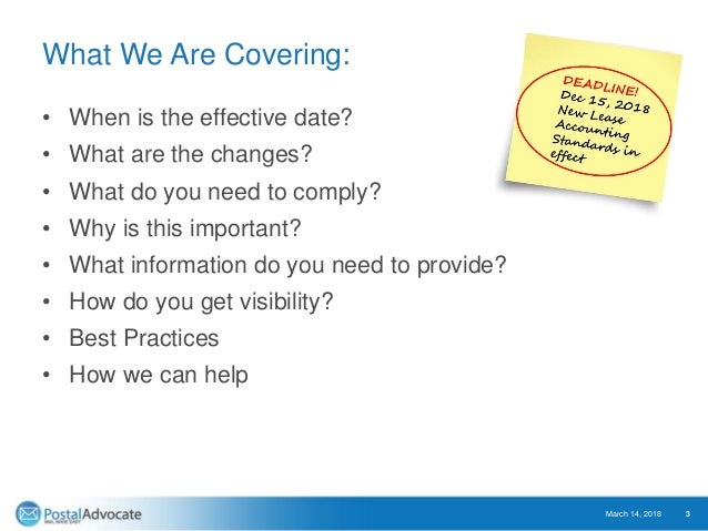 What We Are Covering: • When is the effective date? • What are the changes? • What do you need to comply? • Why is this im...