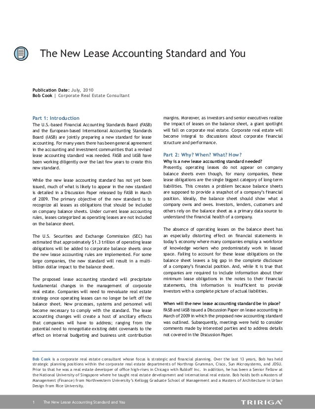 1 The New Lease Accounting Standard and You Part 1: Introduction The U.S.-based Financial Accounting Standards Board (FASB...