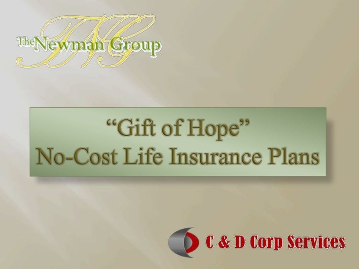 """Gift of Hope""No-Cost Life Insurance Plans"