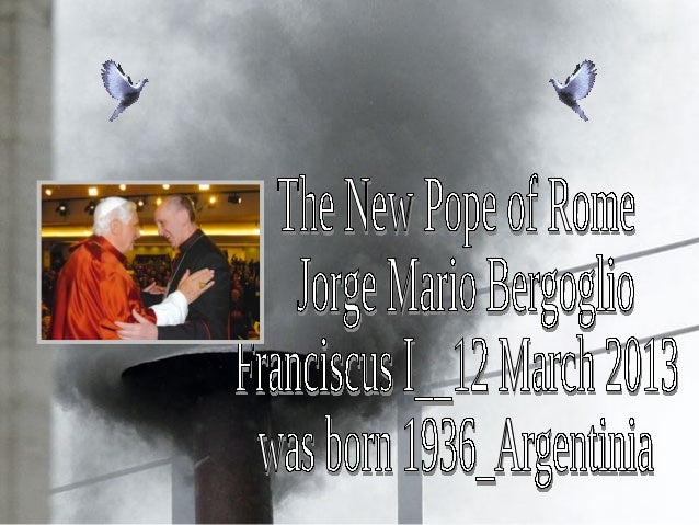 New Pope of RomeFranciscus I_March 2013