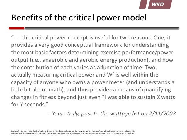 """Benefits of the critical power model """". . . the critical power concept is useful for two reasons. One, it provides a very ..."""