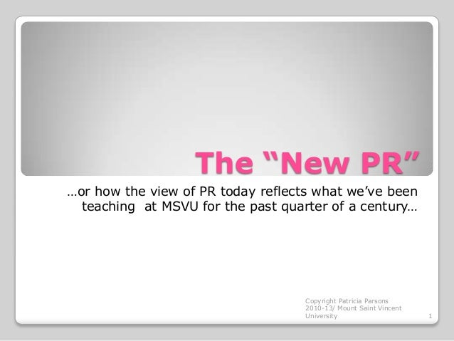 """The """"New PR"""" …or how the view of PR today reflects what we've been teaching at MSVU for the past quarter of a century…  Co..."""