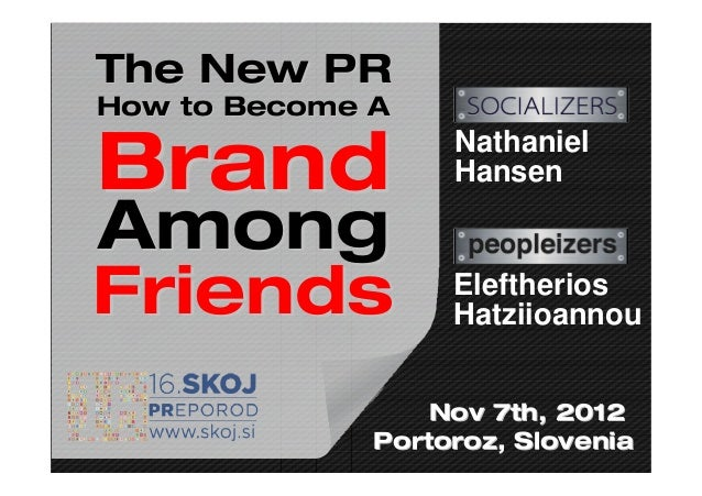 The New PRHow to Become A                   NathanielBrand              HansenAmongFriends            Eleftherios         ...