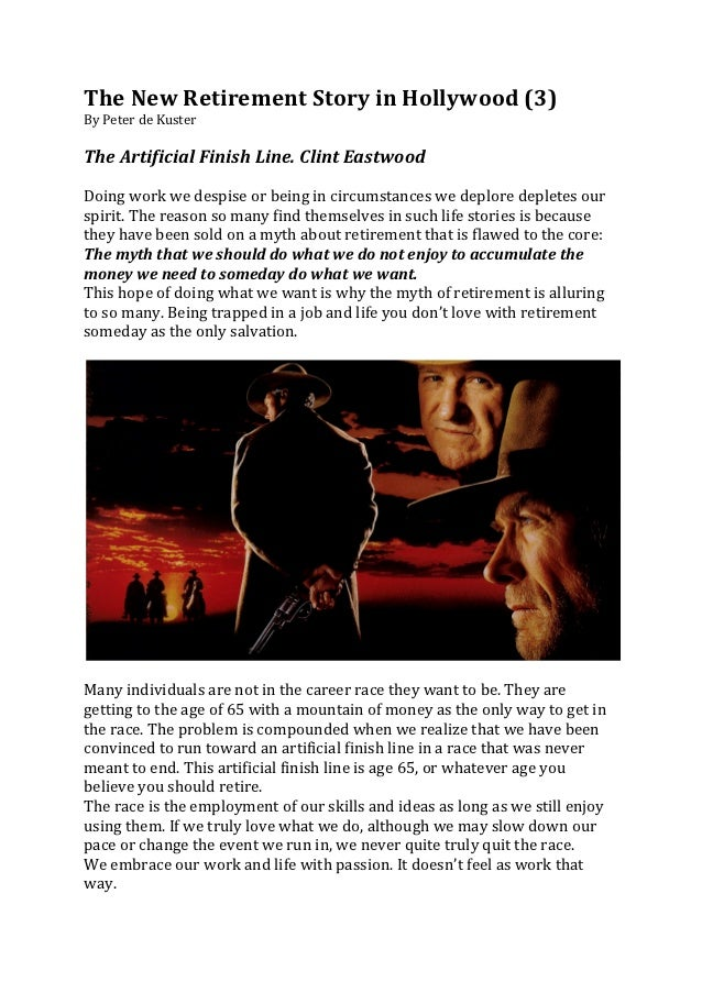 The New Retirement Story in Hollywood (3) By Peter de Kuster   The Artificial Finish Line....