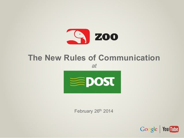 The New Rules of Communication at February 26th 2014