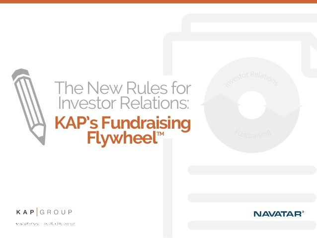 The New Rules for Investor Relations: KAP'sFundraising FlywheelTM