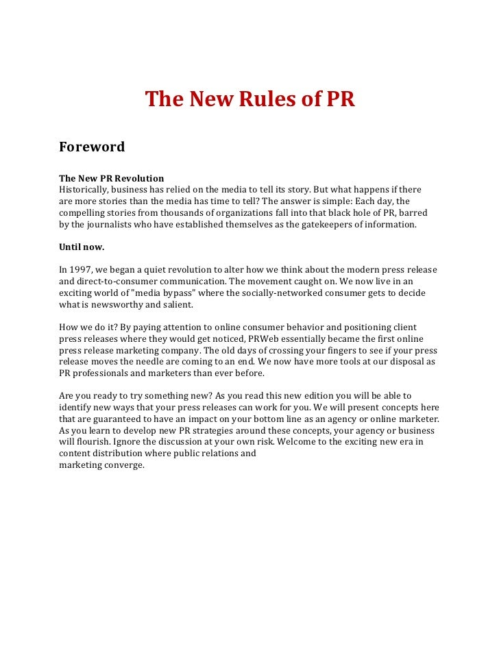 The New Rules of PRForewordThe New PR RevolutionHistorically, business has relied on the media to tell its story. But what...