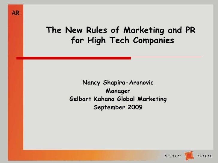 Nancy Shapira-Aronovic Manager Gelbart Kahana Global Marketing September 2009 The New Rules of Marketing and PR  for High ...