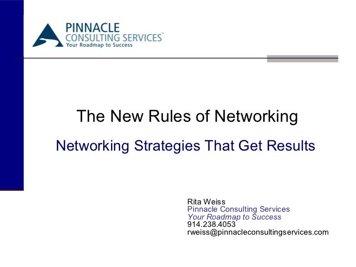 The New Rules of NetworkingNetworking Strategies That Get Results                   Rita Weiss                   Pinnacle ...