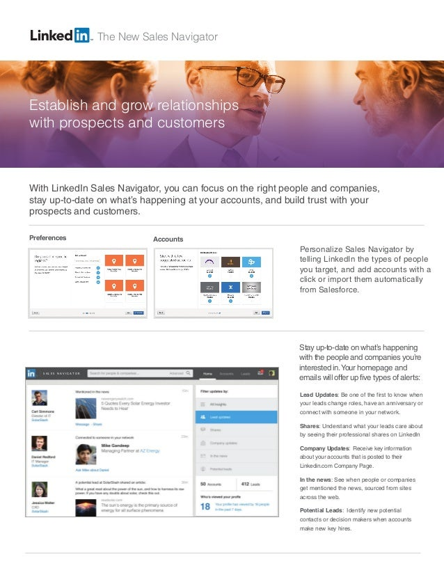 The New Sales Navigator  Establish and grow relationships  with prospects and customers  With LinkedIn Sales Navigator, yo...