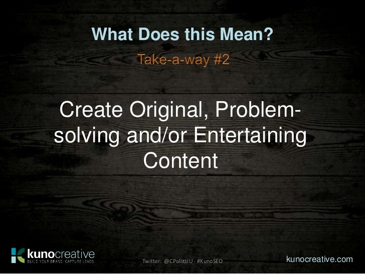 What Does this Mean? Create Original, Problem-solving and/or Entertaining         Content         Twitter: @CPollittIU - #...