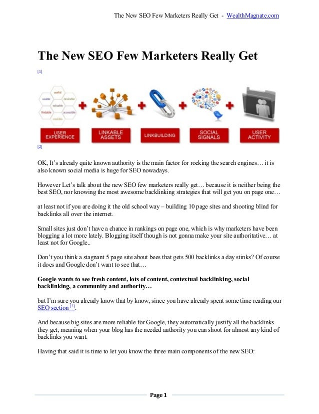 Page 1The New SEO Few Marketers Really Get - WealthMagnate.comThe New SEO Few Marketers Really Get[1][2]OK, It's already q...