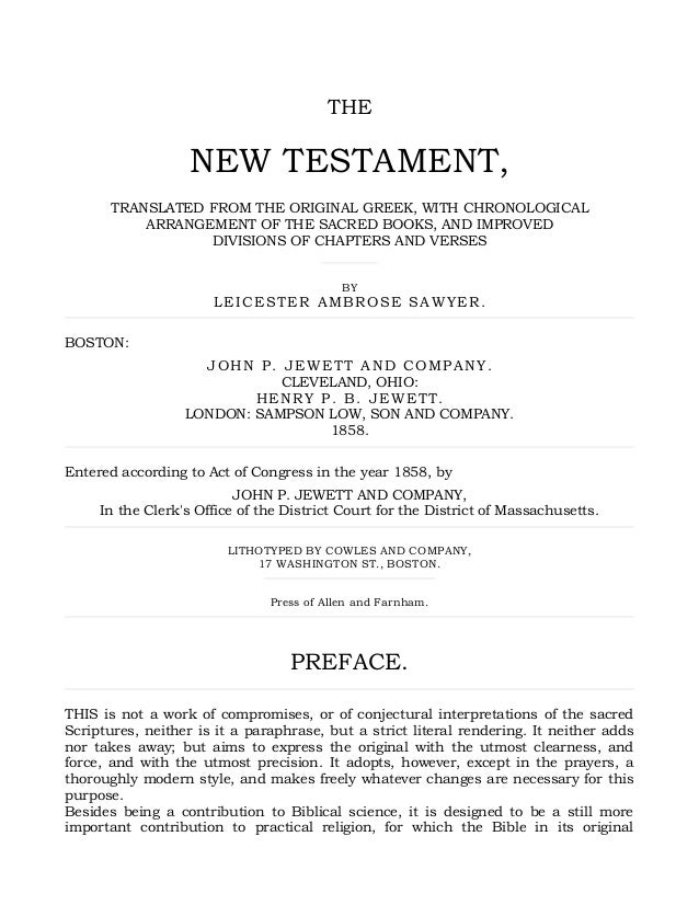 THE NEW TESTAMENT, TRANSLATED FROM THE ORIGINAL GREEK, WITH CHRONOLOGICAL ARRANGEMENT OF THE SACRED BOOKS, AND IMPROVED DI...
