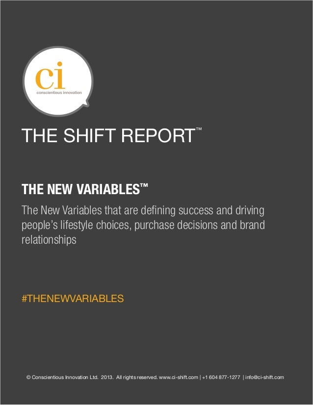 THE SHIFT REPORT                                                                           ™THE NEW VARIABLES™The New Vari...