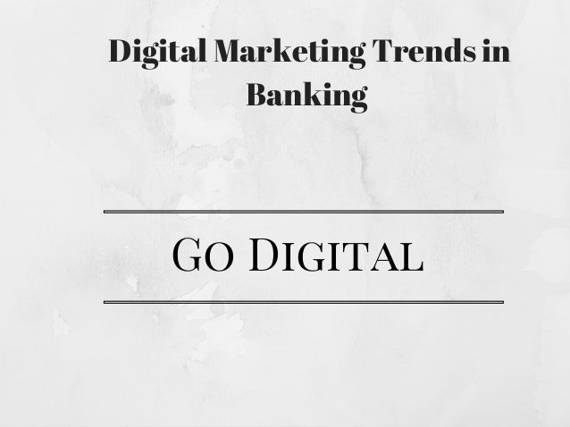 Digital Marketing And Case Study Of Banking.