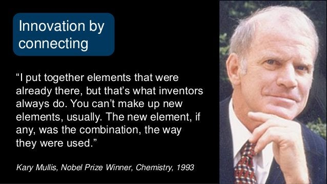 """""""I put together elements that were already there, but that's what inventors always do. You can't make up new elements, usu..."""