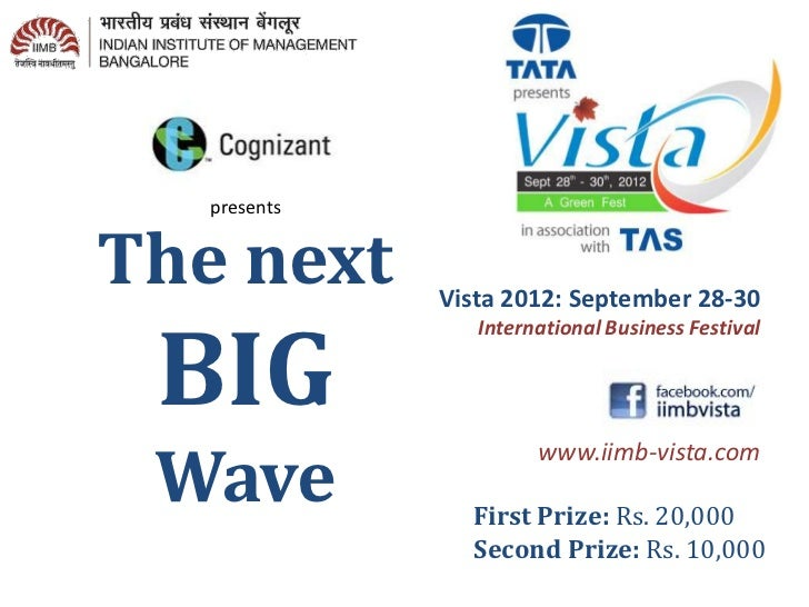 presentsThe next      Vista 2012: September 28-30 BIG                 International Business Festival Wave                ...