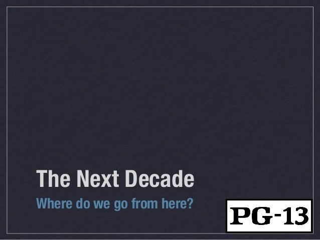 The Next Decade (of Agile Software Development) Slide 2