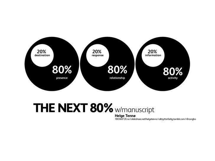 The next 80%