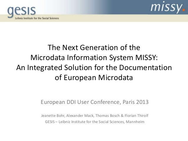 The Next Generation of the Microdata Information System MISSY: An Integrated Solution for the Documentation of European Mi...