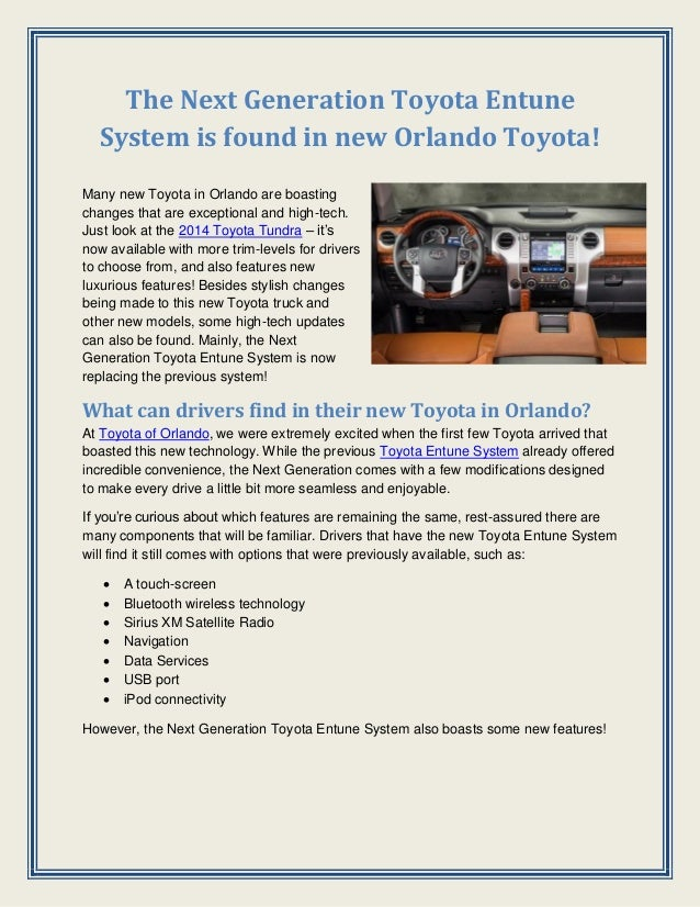 The Next Generation Toyota Entune System is found in new Orlando Toyota! Many new Toyota in Orlando are boasting changes t...