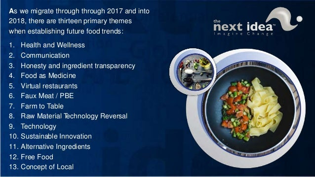 The next idea restaurant trend forecast 2017 presentation