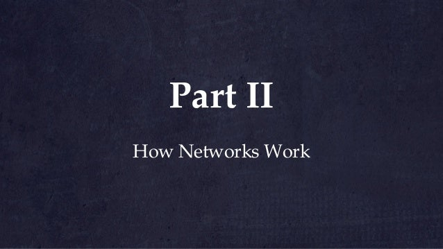 Networks are any set of nodes and links Nodes are network participants. Not all nodes are equal in function and importance...