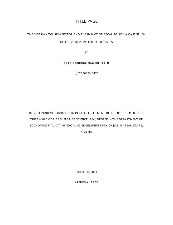 TITLE PAGETHE NIGERIAN TOURISM SECTOR AND THE IMPACT OF FISCAL POLICY; A CASE STUDY                    OF THE 2000-2009 FE...