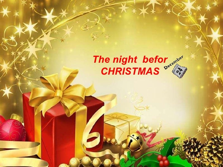 The night  befor CHRISTMAS