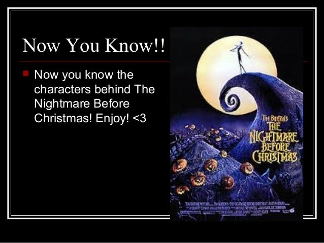 essay on the nightmare before christmas The main character, jack skellington, has become bored with halloween which is the holiday of his town he wants to seek something new and exciting, so he travels to.