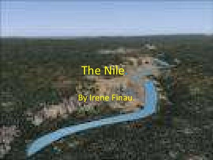 The Nile.By Irene Finau.
