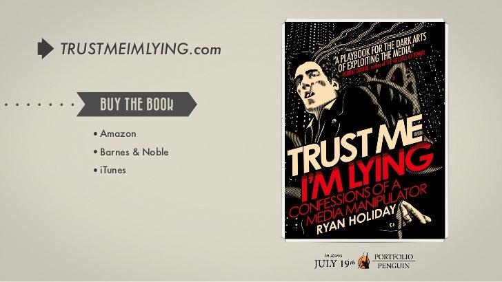 TRUSTMEIMLYING.com    BUY THE BOOK   •Amazon   •Barnes & Noble   •iTunes
