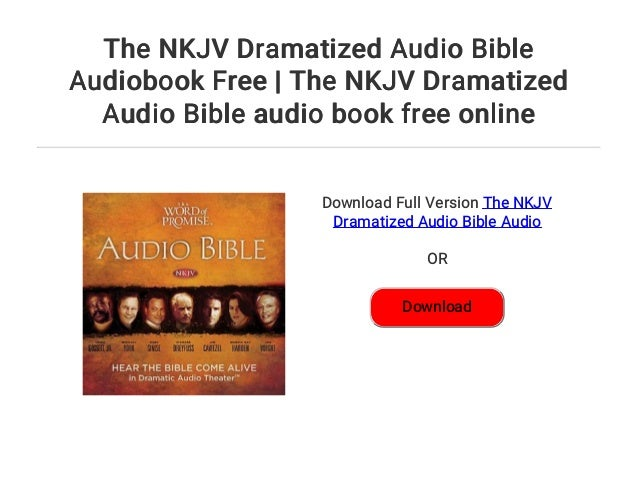 Dramatized Audio Bible Kjv Free Download App