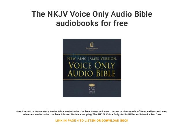 The NKJV Voice Only Audio Bible Audiobooks For Free Get