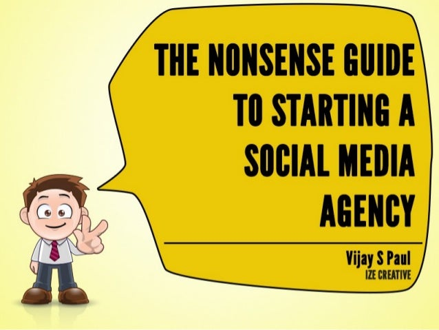 The Nonsense Guide To Starting a Social Media Agency