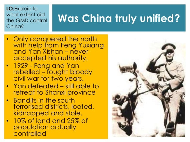 Was China truly unified? • Only conquered the north with help from Feng Yuxiang and Yan Xishan – never accepted his author...
