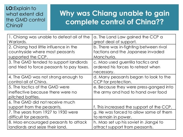 Why was Chiang unable to gain complete control of China?? 1. Chiang was unable to defeat all of the Warlords. a. The Land ...