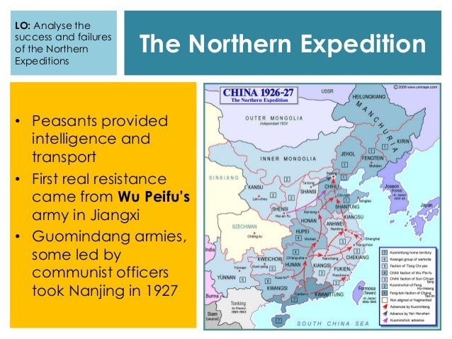 The Northern Expedition • Peasants provided intelligence and transport • First real resistance came from Wu Peifu's army i...