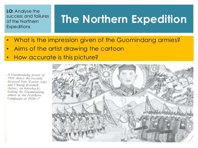 The Northern Expedition • What is the impression given of the Guomindang armies? • Aims of the artist drawing the cartoon ...