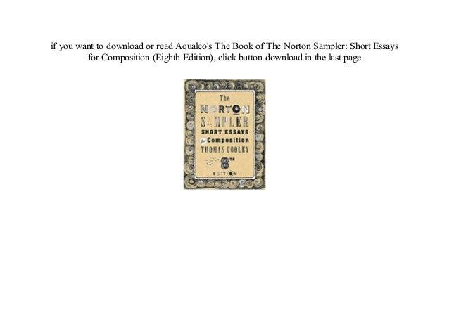 E-books] the norton sampler: short essays for composition (eighth ed….