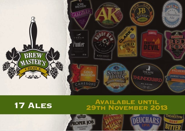 17 Ales  Available until 29th November 201 3
