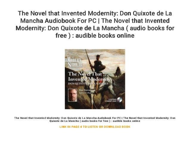The Novel that Invented Modernity: Don Quixote de La Mancha