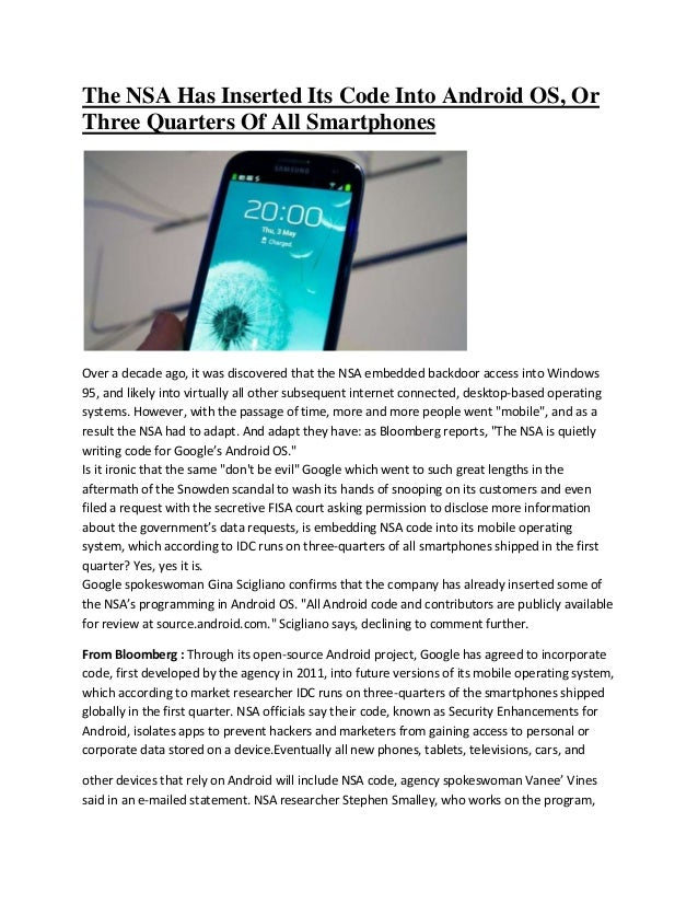 The NSA Has Inserted Its Code Into Android OS, Or Three Quarters Of All Smartphones Over a decade ago, it was discovered t...