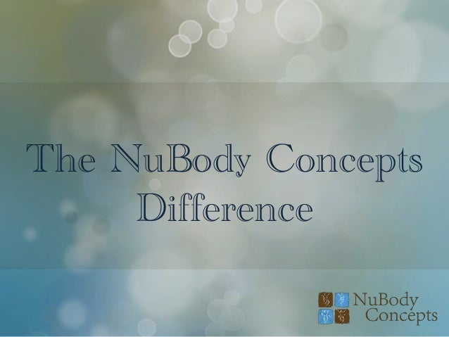 The NuBody Concepts Difference
