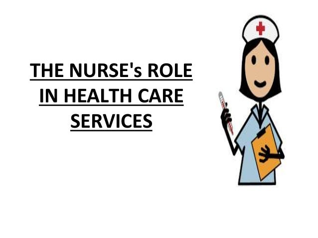the role of nurses as care providers Inadequate staffing threatens the school nurse's role as medical home extender  school  to physicians, and provision or supervision of prescribed nursing care.