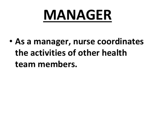 The nurse's role in health care services