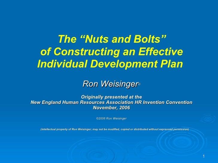 """<ul><li>The """"Nuts and Bolts"""" </li></ul><ul><li>of Constructing an Effective </li></ul><ul><li>Individual Development Plan ..."""