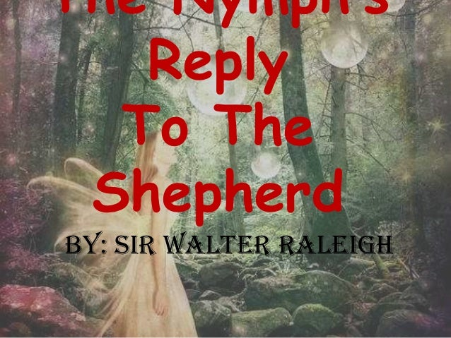 The Nymphs Reply To The Shepherd