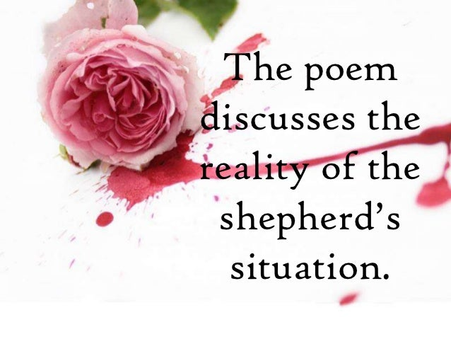 an analysis of the poem the nymphs reply to the shepherd Librivox volunteers bring you 13 recordings of the nymph's reply to the  shepherd by sir walter raleigh this was the fortnightly poetry project for  october 14, 2012 the nymph's  (summary by david lawrence) genre(s):.